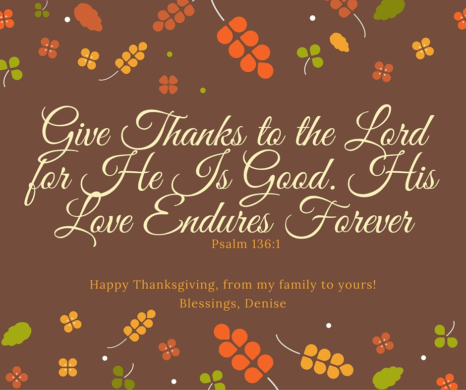 Thanksgiving Blessings From My Family To Yours Denise Roberts
